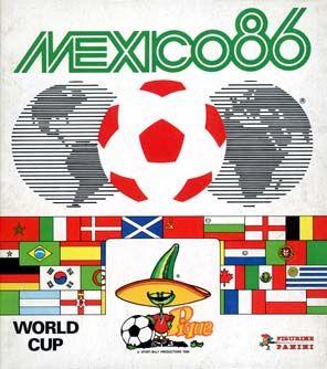México 1986. Figura el arquero Campos. Argentina campeón con la Mano de Dios.