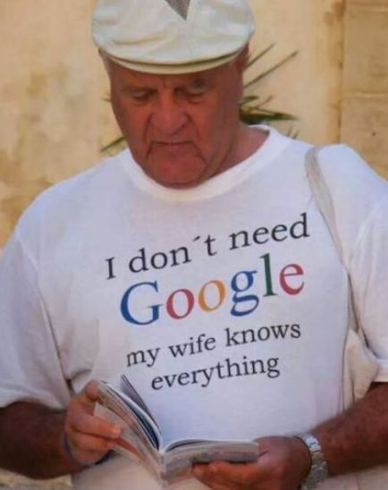 Don t believe me just ask her google my wife quotes funny stuff