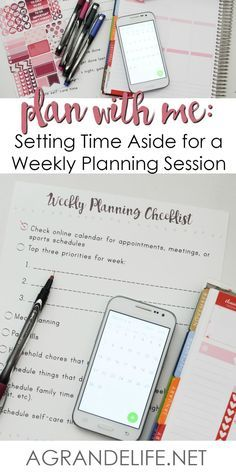Plan with Me: Setting Time Aside for a Weekly Planning Session