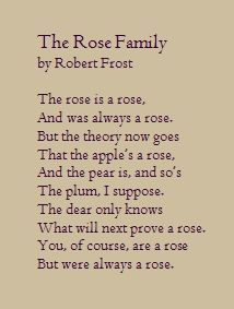 robert frost the rose family - Bing Images