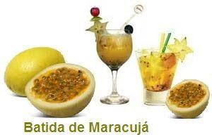 Receita de Batida de Maracujá  INGREDIENTES:  2 doses de pinga 1 colher de xarope de groselha 1 copo de suco de maracujá Gelo  COMO PREPARAR...