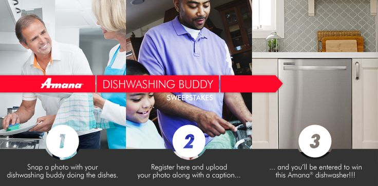 Who's your go-to dishwashing buddy? Maybe it's your kid, your pets, your partner or someone else. Whoever it is,  upload a pic of yourself and your buddy doing dishes for a chance to win a new Amana® dishwasher!