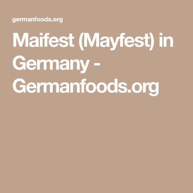 Maifest (Mayfest) in Germany - Germanfoods.org