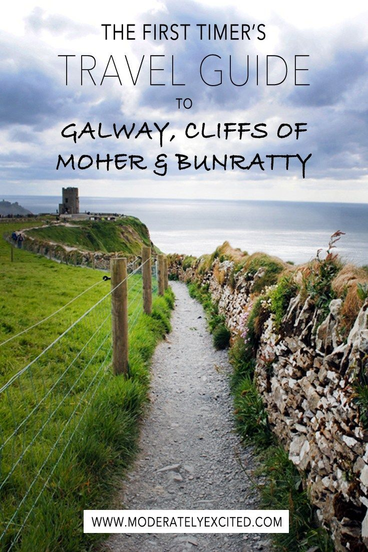 The first timer's travel guide to Galway, Cliffs of Moher and Bunratty, in Southern Ireland. Plus 37 pictures!