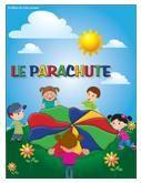 Programmation sur le thème du parachute, un jeu complet avec des activités éducatives; jeux, bricolages, coloriages, histoires, comptines, chansons, fiches d'activités imprimables