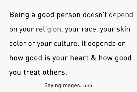 Being a good person: Quote About Good Person