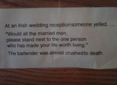At an Irish wedding reception...: Giggle, Quote, Funny Stuff, Humor, Funnystuff, Irish Wedding, Funnie