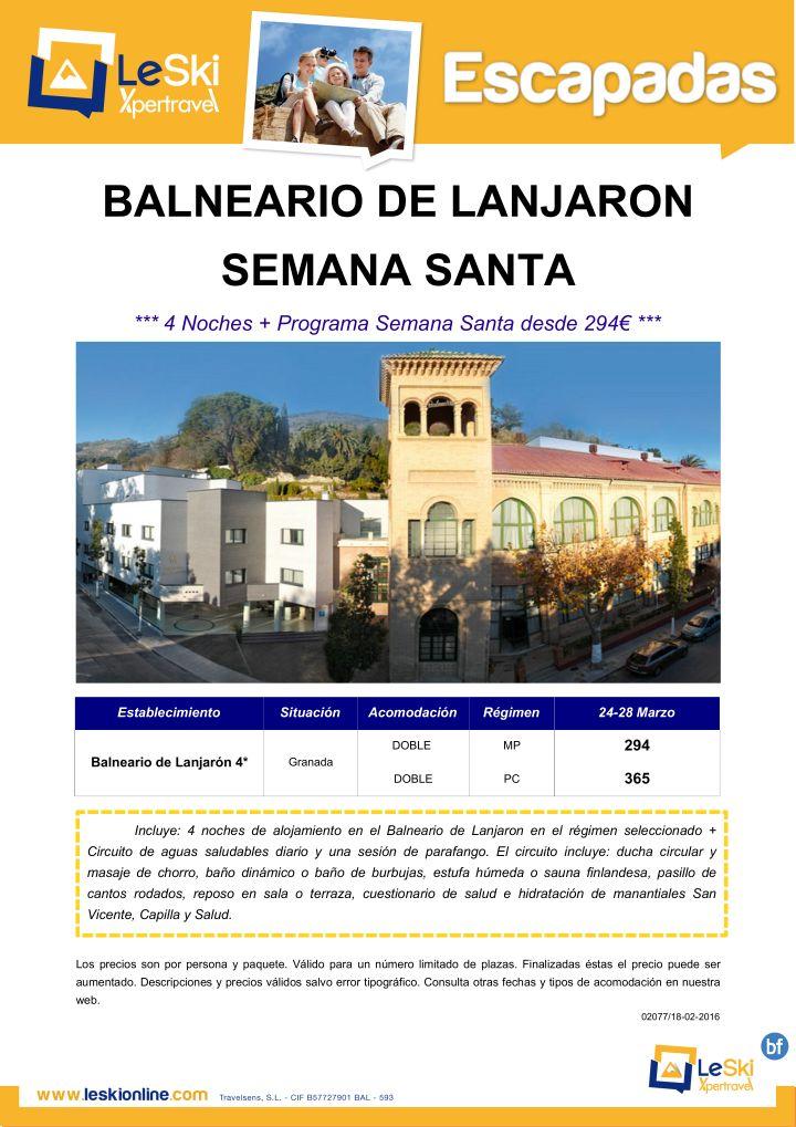 Balneario de Lanjaron Semana Santa: 4 noches del 24 al 28 de marzo   Programa Semana Santa desde 294E