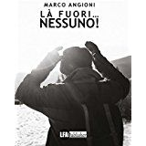 """Fabrizio Giulimondi - Recensioni libri: """"LÀ FUORI … NESSUNO"""" DI MARCO """"CINA"""" ANGIONII"""