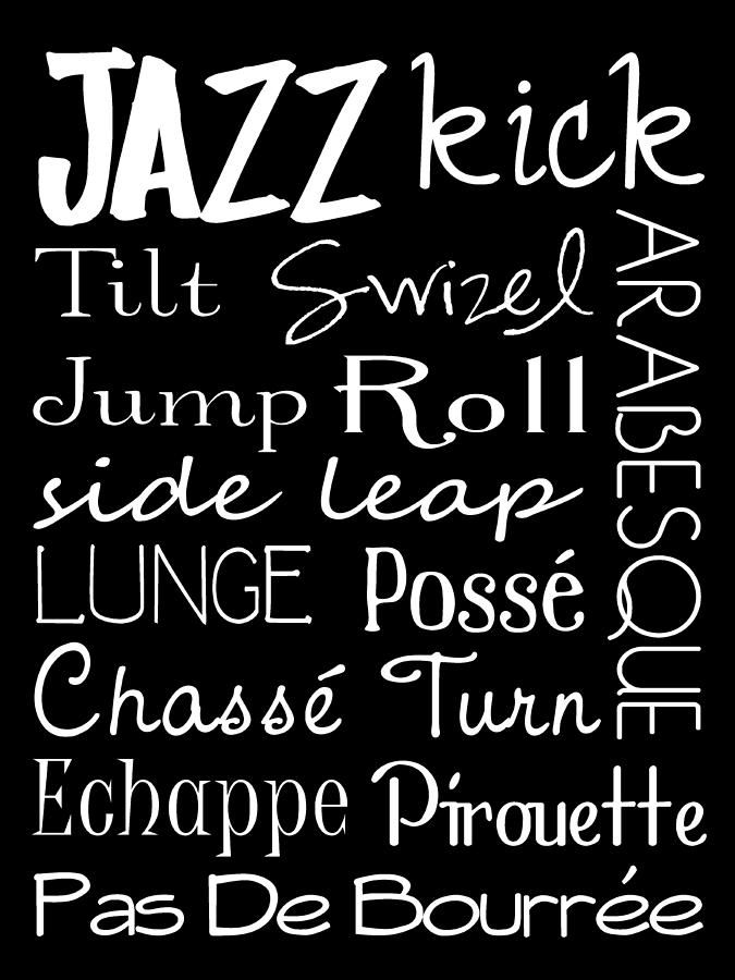 JAZZ DANCE  http://images.fineartamerica.com/images-medium-large/jazz-dance-subway-art-poster-jaime-friedman.jpg