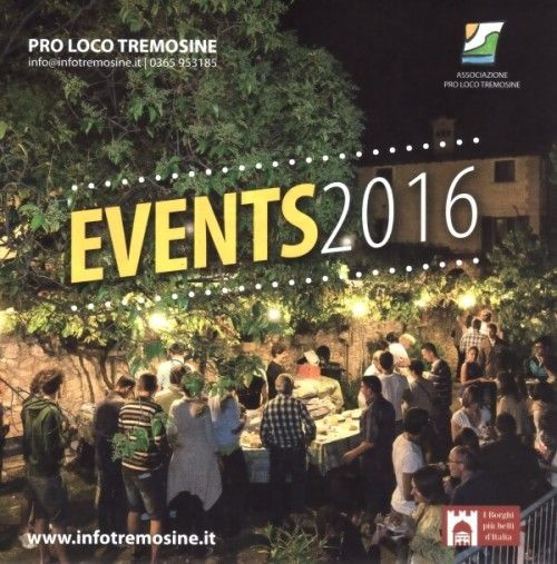 "Tremosine's ""Pro Loco"" assocation hosts the ""Events 2016"" from July 5th to July 31st.    Tremosine on the western shore of Lake Garda hosts various events dedicated to music, culture, food, sport and fun during this summer!      July 5, 12 and 31 – Three live music events    July 17"