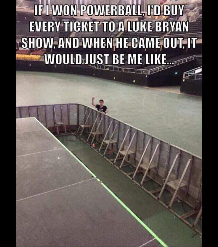 This is seriously me Luke Bryan is my babe