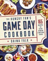 Offers game-day recipes from a nationally recognized sports expert and fan, including such options as Cajun shrimp skewers, empanadas, buffalo chicken salad, and Italian hero sandwich, along with signature recipes from professional athletes.