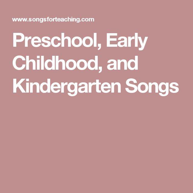 Preschool, Early Childhood, and Kindergarten Songs