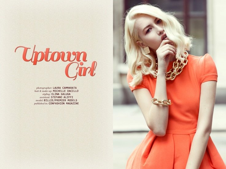 "Laura Camaratta ""Uptown girl"" :  http://www.confashionmag.pl/webitorial/uptown-girl.html"
