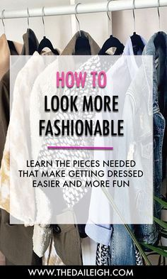 Be more fashionable with the help of a few trusted wardrobe pieces!