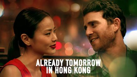 "Check out ""Already Tomorrow in Hong Kong"" on Netflix"