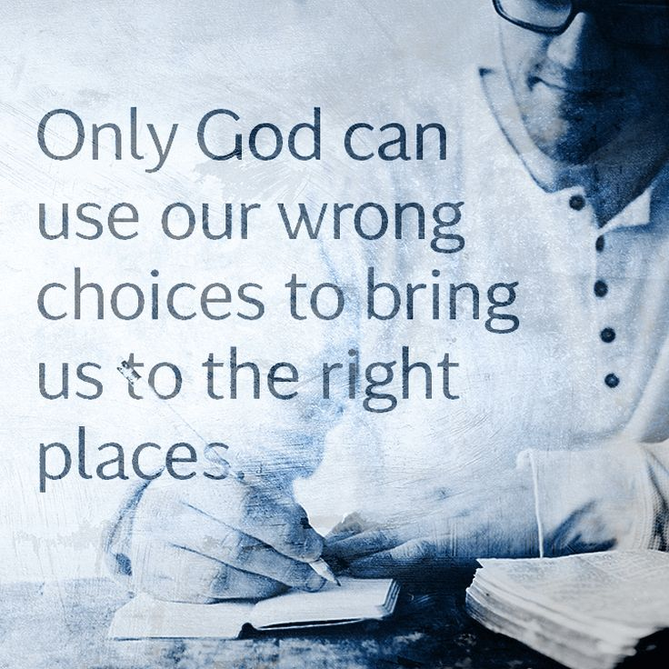 God can use your wrong choices