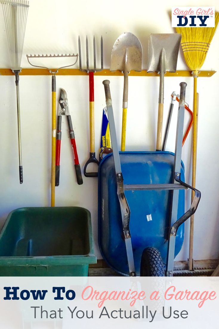 How To Organize A Garage That You Actually Use Organizing Ideas