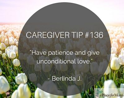 Caregiver Tip 136 Give Unconditional Love Caregiver Tips And