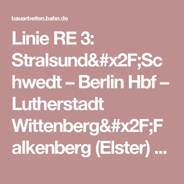 Linie RE 3 Stralsund/Schwedt \u2013 Berlin Hbf \u2013 Lutherstadt Wittenberg - zubehor fur den outdoor bereich