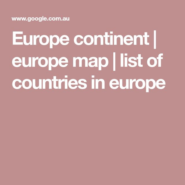 Europe continent | europe map | list of countries in europe
