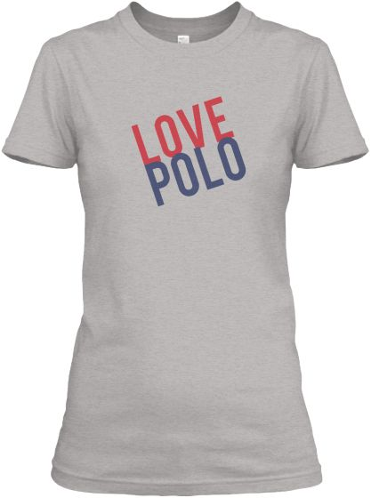 Love Polo T-Shirts for Women text only | Teespring