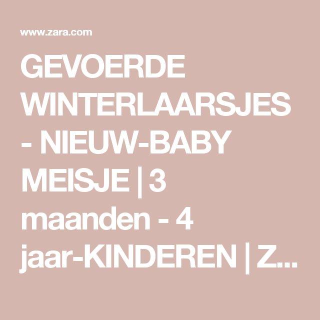 GEVOERDE WINTERLAARSJES - NIEUW-BABY MEISJE | 3 maanden - 4 jaar-KINDEREN | ZARA Nederland
