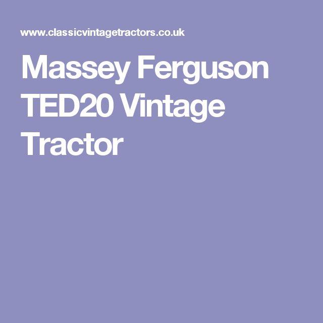 Massey Ferguson TED20 Vintage Tractor