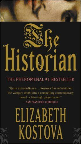 The Historian by Elizabeth Kostova | 17 of the Best Vampire Books & Series