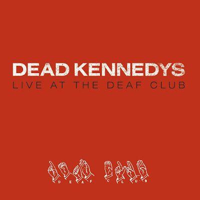 SAM-COMICS: Dead Kennedys - Live at the Deaf Club  - Ao vivo -...