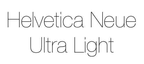 Helvetica Neue Ultra Light My Style Pinterest
