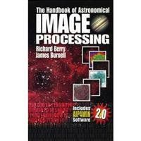"Books ""Handbook of Astronomical Image Processing"" with CD ROM, 2nd Edition, Hardcover Book by Berry & Burnell by Richard; Burnell, James Berry. Detailed chapters cover these fundamental topics:. Basic imaging: How the light that falls on your CCD becomes an image. Covers image formation, cameras, telescopes, detectors, sensor geometry, image capture,field of view, and angluar coverage. Counting Photons: ""Astronomy is about counting photons...."" Covers signal, noise, the signal-to-noise…"