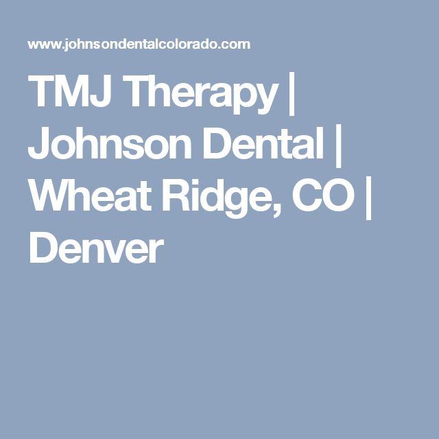 TMJ Therapy | Johnson Dental | Wheat Ridge, CO | Denver
