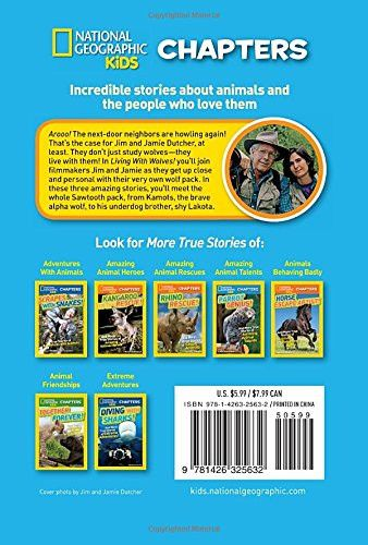 National Geographic Kids Chapters: Living With Wolves!: True Stories of Adventures With Animals (NGK