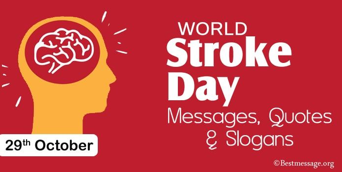 Best World Stroke Day Messages Quotes And Slogans In 2020 World Stroke Day Messages Slogan