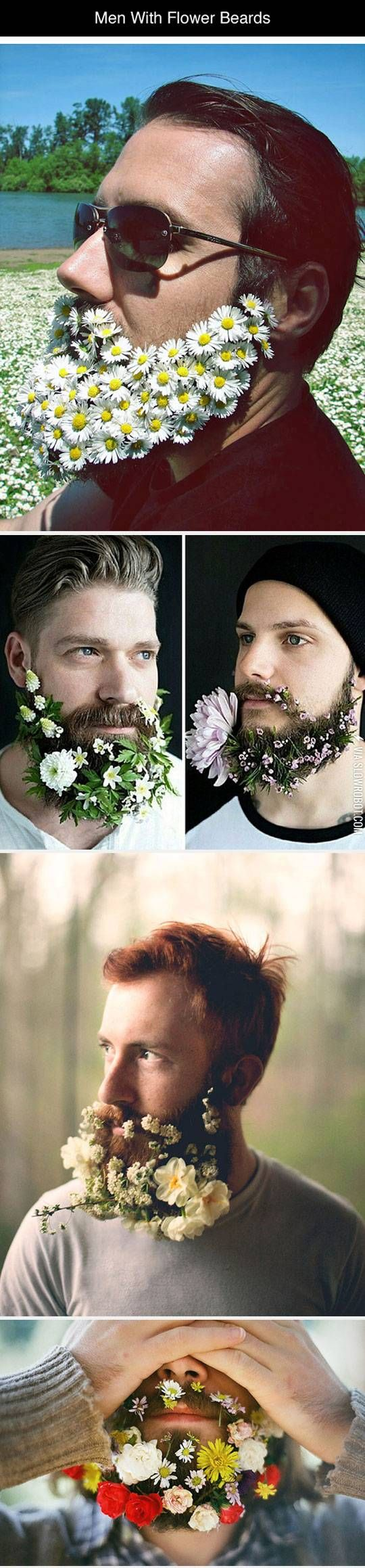 Men with flower beards.