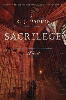 Sacrilege By: S.J. Parris - eBook - Kobo
