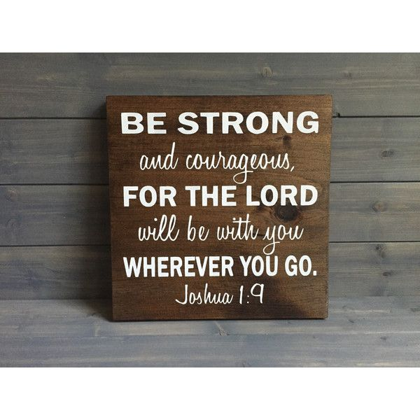 Military Verse Wood Sign Joshua 1:9 Stained and Hand Painted Military... ($40) ❤…