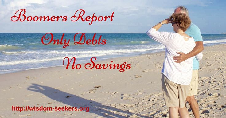 boomers report only debts on savings
