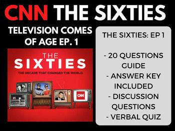 The Sixties CNN Ep. 1 The Television Comes of Age FEEDBACK IS REALLY IMPORTANT TO ME. I WOULD APPRECIATE IT IF YOU WOULD CONSIDER LEAVING POSITIVE FEEDBACK IF YOU ARE HAPPY WITH YOUR PURCHASE! Email: socialstudiesmegastore@gmail.com