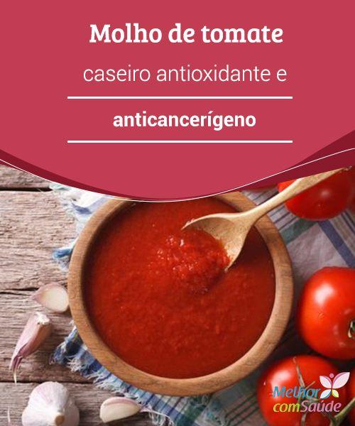 Molho de #tomate #caseiro antioxidante e anticancerígeno Você sabia que algo tão simples como um molho de tomate é uma solução #antioxidante e #anticancerígena que #reforça a energia natural de nosso organismo?