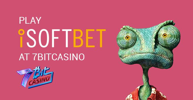 7Bit Casino offers over 800 games by multiple software providers and now they have add iSOFTBET games to there library top casino games.