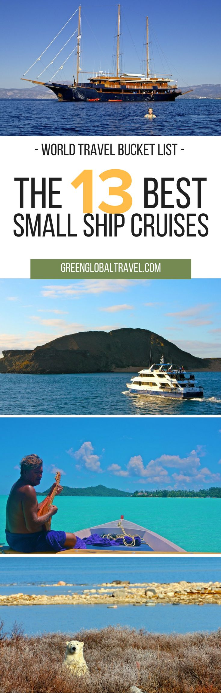 Here is a list about the 13 best small ship cruises for your world travel bucket list! #bucketlist #worldtravel via @greenglobaltrvl