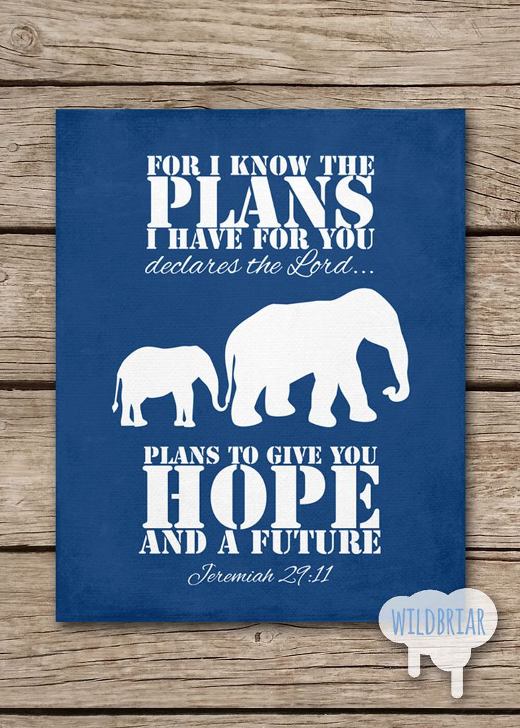 Printable Nursery Wall Art, Scripture Quote Bible Verse, I know the plans, Jeremiah 29:11, baby elephant navy blue INSTANT DOWNLOAD by WildbriarDesign on Etsy https://www.etsy.com/listing/195845489/printable-nursery-wall-art-scripture