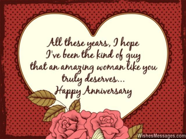 All These Years I Hope Have Been The Kind Of Guy That An Amazing Anniversary Wishes