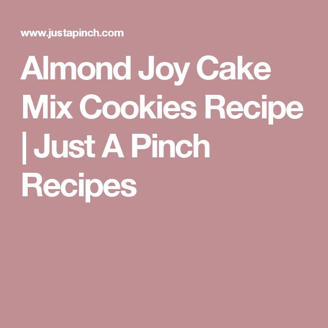 Almond Joy Cake Mix Cookies Recipe | Just A Pinch Recipes