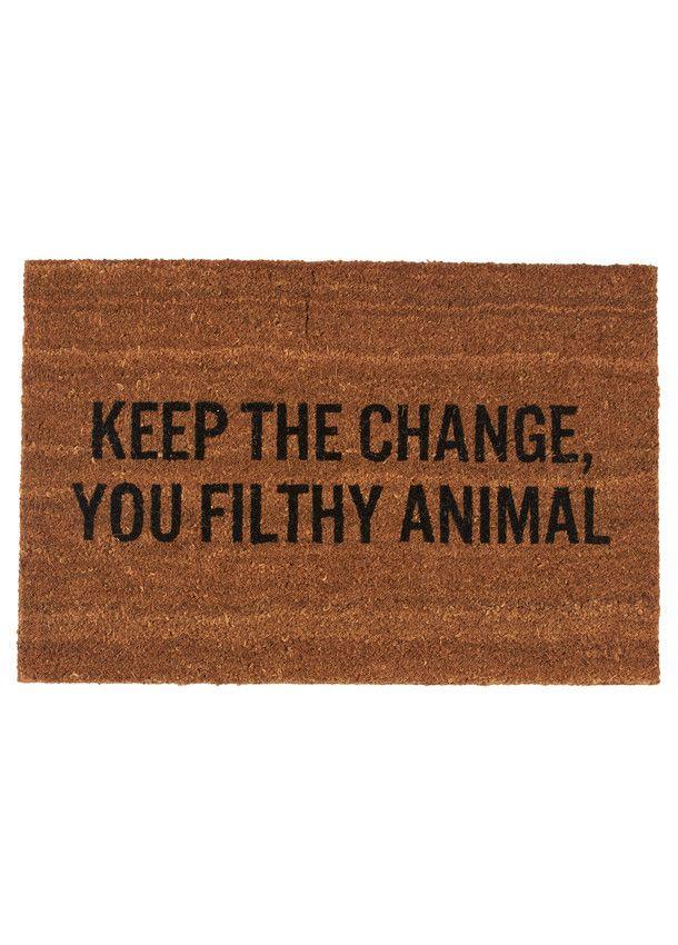 Keep the Change doormat // haha!