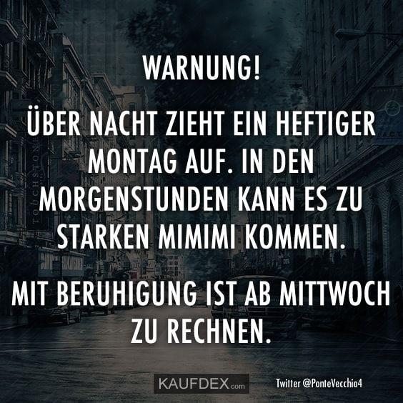 Warnung! Über Nacht zieht ein heftiger Montag aus… – Kaufdex