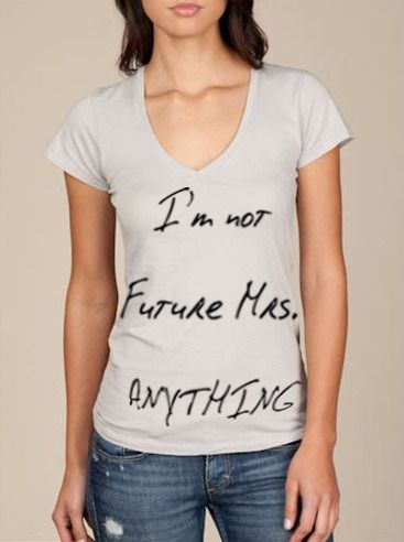 that's right!!:  T-Shirt, Young Boys,  Tees Shirts, Young Women, Man Up, Get Married, Feminism, Teaching Young, Life Goals